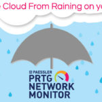 Prevent The Cloud From Raining On Your Network