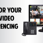 Are you ready for your close-up? 6 Tips for Effective Video Conferencing