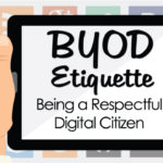 BYOD Etiquette: Being A Respectful Digital Citizen